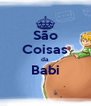 São Coisas da Babi  - Personalised Poster A4 size