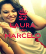 S2 LAURA AND MARCELO  - Personalised Poster A4 size