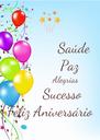 Saúde           Paz              Alegrias       Sucesso Feliz Aniversário - Personalised Poster A4 size