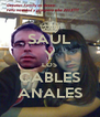 SAÚL Y LOS CABLES ANALES - Personalised Poster A4 size