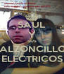 SAÚL Y SUS CALZONCILLOS ELÉCTRICOS - Personalised Poster A4 size