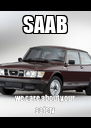 SAAB we care about your safety - Personalised Poster A4 size