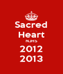 Sacred Heart NJHS 2012 2013 - Personalised Poster A4 size