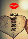 sagda  love  mom and dad - Personalised Poster A4 size