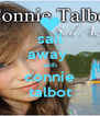 sail away  with connie talbot - Personalised Poster A4 size