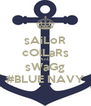sAiLoR cOlLaRs AnD sWaGg #BLUE NAVY - Personalised Poster A4 size