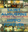 SAINT AUGUSTINE OF HIPPO FOREVER - Personalised Poster A4 size