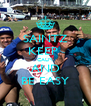 SAINTZ KEEP  CALM AND BE EASY - Personalised Poster A4 size