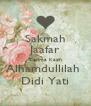 Sakmah Jaafar Terima Kasih Alhamdullilah  Didi Yati - Personalised Poster A4 size