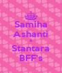 Samiha Ashanti & Stantara BFF's - Personalised Poster A4 size