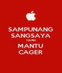 SAMPUNANG SANGSAYA TIANG MANTU CAGER - Personalised Poster A4 size