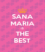 SANA MARIA iS THE BEST - Personalised Poster A4 size