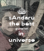 sAndaru the best guitarist in  universe - Personalised Poster A4 size