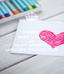 SANNE,  KEEP CALM AND PLAY SPORTS  DA LUKT PRECIES GOE - Personalised Poster A4 size