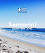 Santorini September 2016   - Personalised Poster A4 size