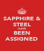SAPPHIRE & STEEL HAVE BEEN ASSIGNED - Personalised Poster A4 size