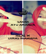 SARAH AYU AMANDA  HILAL M DIMAS NUGRAHA - Personalised Poster A4 size