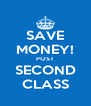 SAVE MONEY! POST SECOND CLASS - Personalised Poster A4 size