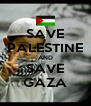 SAVE PALESTINE AND SAVE GAZA - Personalised Poster A4 size