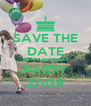 SAVE THE DATE IT'S MY BIRTHDAY PARTY 27/09 - Personalised Poster A4 size