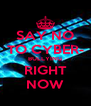 SAY NO TO CYBER- BULLYING RIGHT NOW - Personalised Poster A4 size