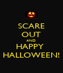 SCARE OUT AND HAPPY  HALLOWEEN! - Personalised Poster A4 size