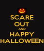 SCARE OUT AND HAPPY HALLOWEEN - Personalised Poster A4 size