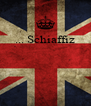 ... Schiaffiz     - Personalised Poster A4 size