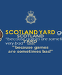 "SCOTLAND  YARD  GAMES ""because games are sometimes bad"" - Personalised Poster A4 size"