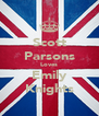 Scott Parsons Loves Emily Knights - Personalised Poster A4 size