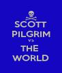 SCOTT PILGRIM VS THE  WORLD - Personalised Poster A4 size