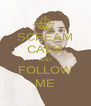 SCREAM CALM AND FOLLOW ME - Personalised Poster A4 size