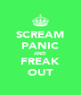 SCREAM PANIC AND FREAK OUT - Personalised Poster A4 size