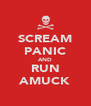 SCREAM PANIC AND RUN AMUCK - Personalised Poster A4 size