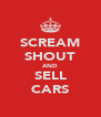 SCREAM SHOUT AND SELL CARS - Personalised Poster A4 size