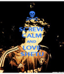 SCREW CALM AND LOVE SHETU - Personalised Poster A4 size