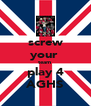 screw your  team  play 4 AGHS - Personalised Poster A4 size
