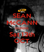 SEAN McCANN QUEENS Sat 13th OCT - Personalised Poster A4 size