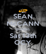 SEAN McCANN QUEENS Sat 13th OCY - Personalised Poster A4 size