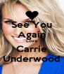 See You Again Love Carrie Underwood - Personalised Poster A4 size