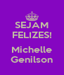 SEJAM FELIZES!  Michelle Genilson - Personalised Poster A4 size