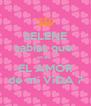 SELENE sabias que  eres  EL AMOR de mi ViDA ? - Personalised Poster A4 size