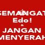 SEMANGAT Edo! & JANGAN MENYERAH - Personalised Poster A4 size