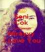 Seni  Çok  Seviyorum Mirayyy  İ Love You - Personalised Poster A4 size