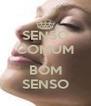 SENSO COMUM & BOM SENSO - Personalised Poster A4 size