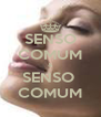 SENSO COMUM & SENSO  COMUM - Personalised Poster A4 size