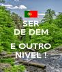 SER DE DEM  E OUTRO NIVEL ! - Personalised Poster A4 size