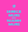 SERECE MURS AND NIAMH MURS - Personalised Poster A4 size