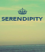 SERENDIPITY     - Personalised Poster A4 size