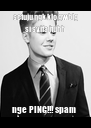 setuju ngk klo gw blg si syifa ituhh nge PING!!! spam  - Personalised Poster A4 size